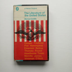 The Literature of the United States by Marcus Cunliffe