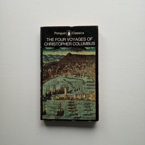 The Four Voyages of Christopher Columbus by J. M. Cohen (ed)