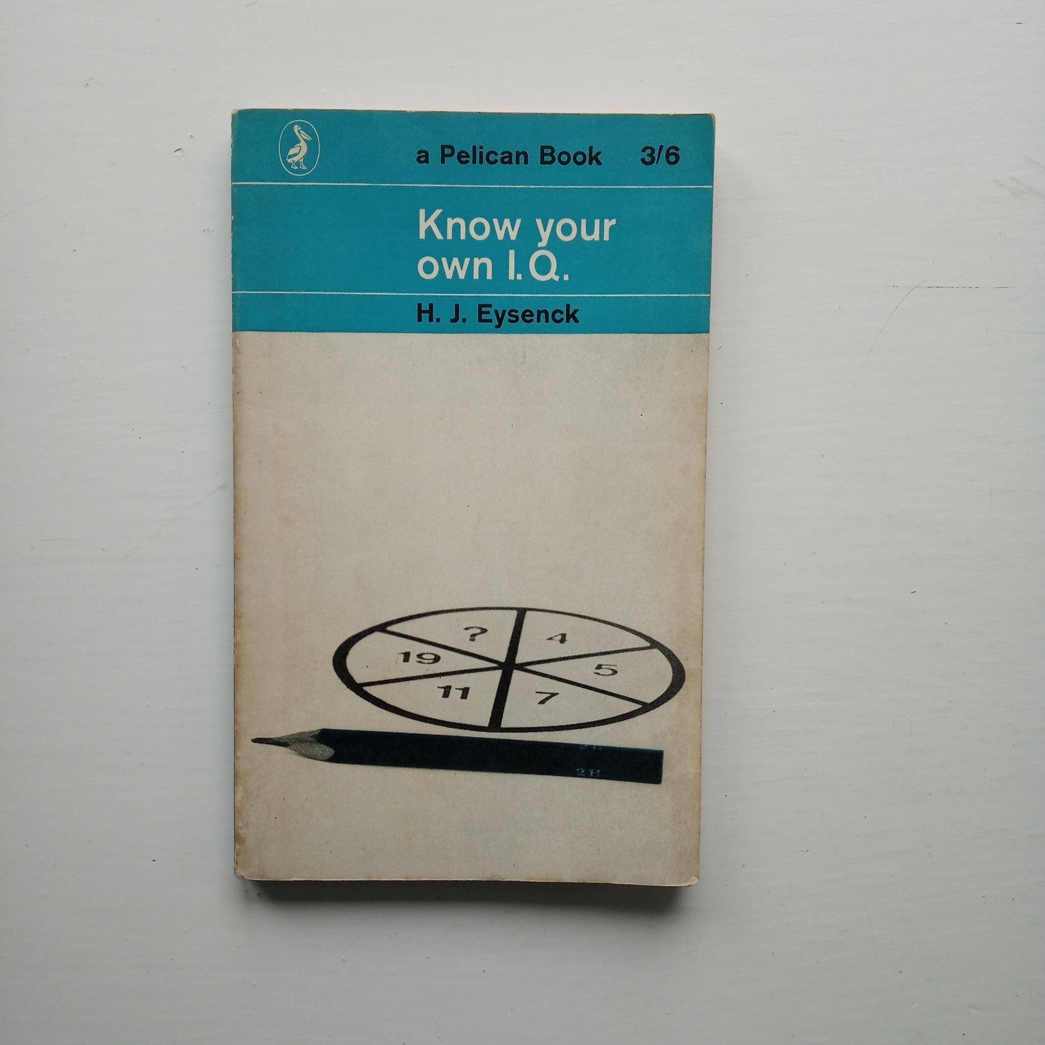 Know Your Own I.Q. by H. J. Eysenck