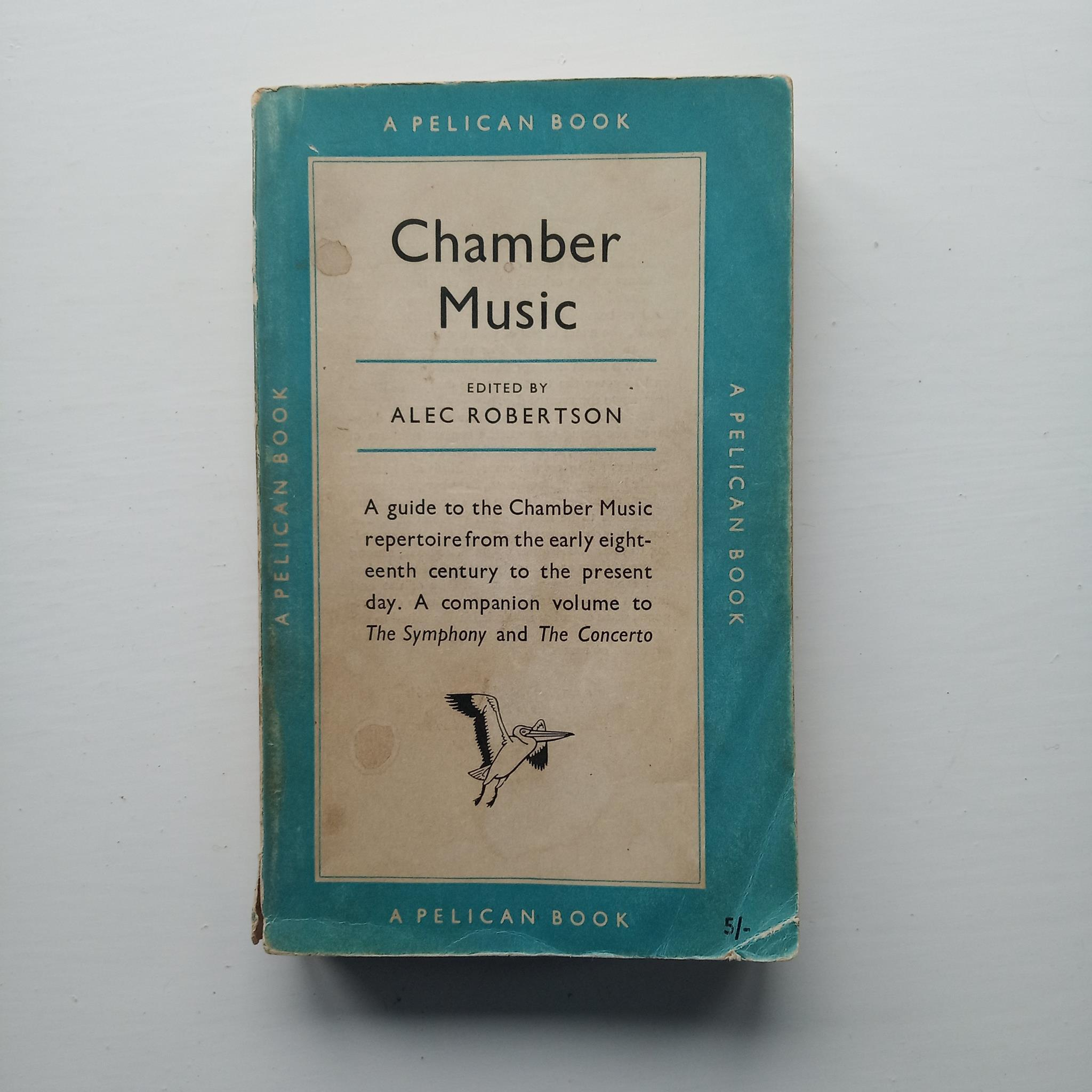 Chamber Music by Alec Robertson (ed)