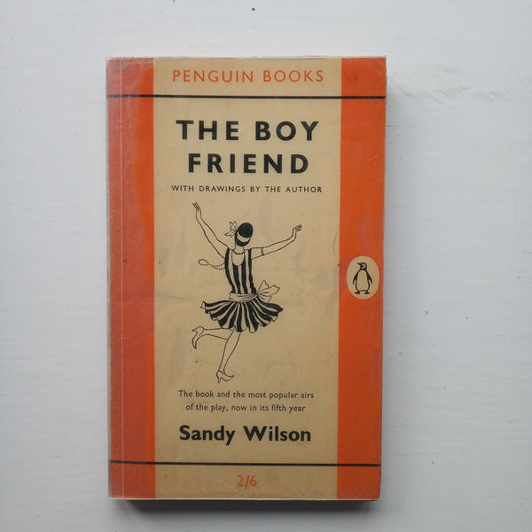 The Boy Friend by Sandy Wilson