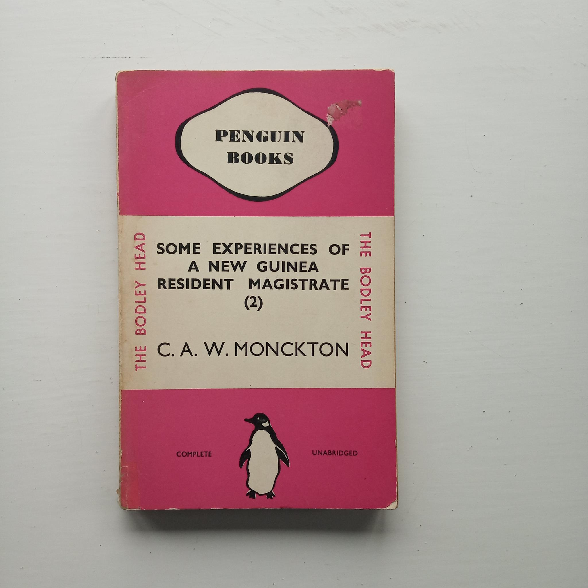 Some Experience of A New Guinea Resident Magistrate (2) by C.A.W. Monckton