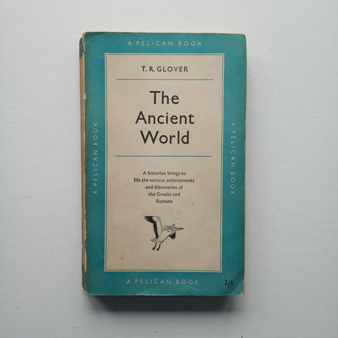 The Ancient World by T.R. Glover