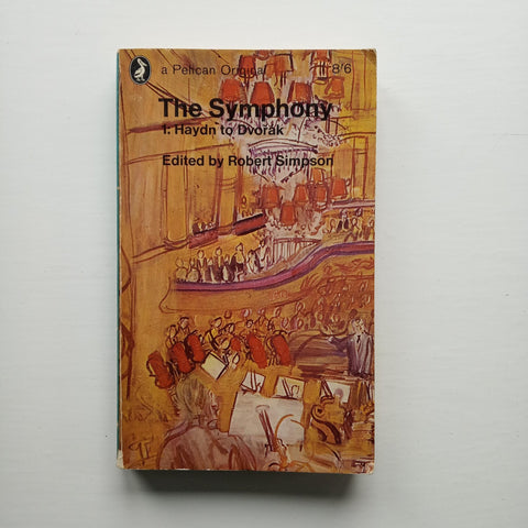The Symphony by Robert Simpson (ed)