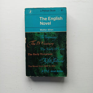 The English Novel by Walter Allen