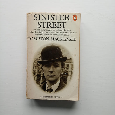 Sinister Street by Compton Mackenzie