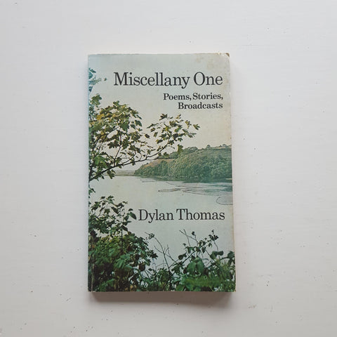 Miscellany One by Dylan Thomas