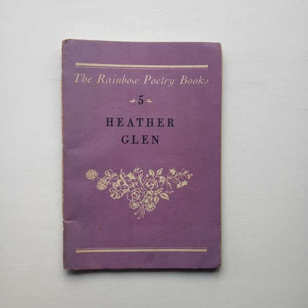 The Rainbow Poetry Books 5: Heather Glen by Various