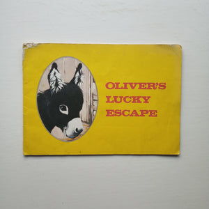 Oliver's Lucky Escape: A road safety story for the very young by London Borough of Camden