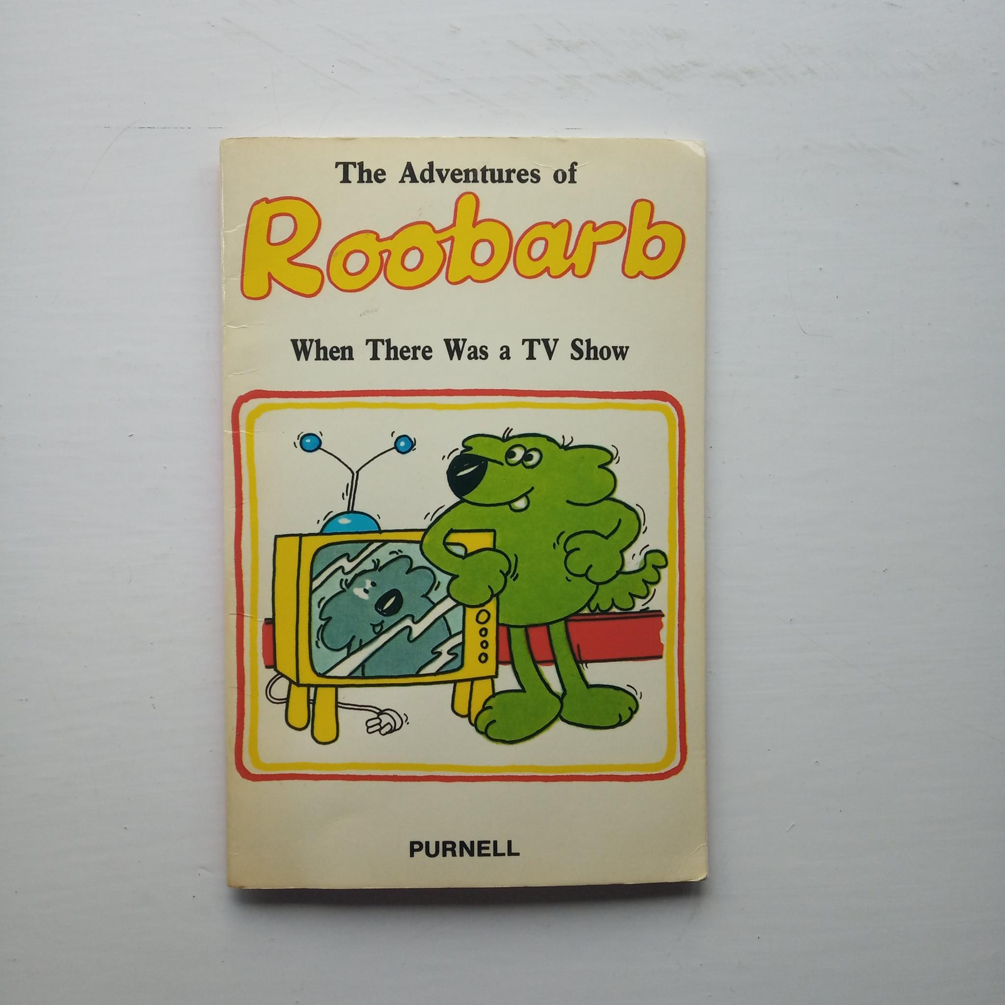 The Adventures of Roobarb: When There Was a TV Show by Grange Calveley