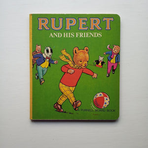 Rupert and His Friends by Beaverbrook Newspapers Ltd
