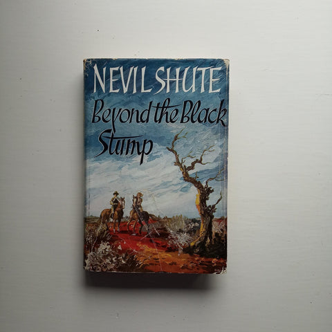 Beyond the Black Stump by Nevil Shute