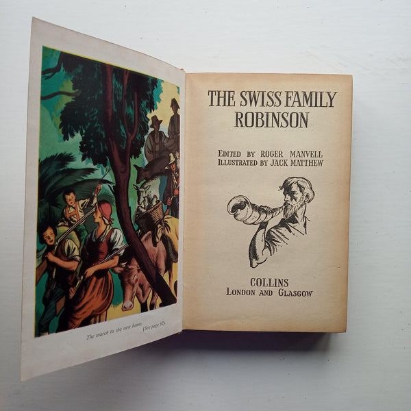 The Swiss Family Robinson by Joahnn R. Wyss