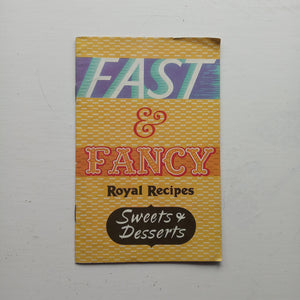 Fast & Fancy Royal Recipes by Standard Brands Limited