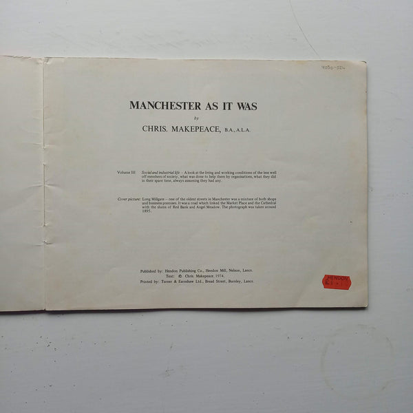 Manchester as it was Vol 3 by Chris Makepeace