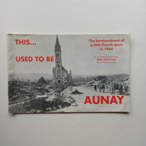 This Used to be Aunay by Abbe Andre Paul