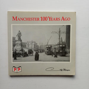 Manchester 100 Years Ago by Cliff Hayes