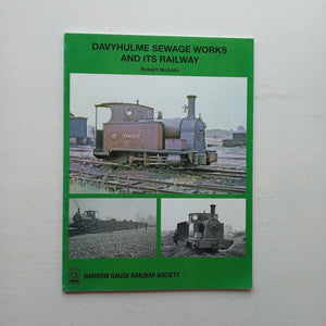 Davyhulme Sewage Works and Its Railway by Robert Nicholls