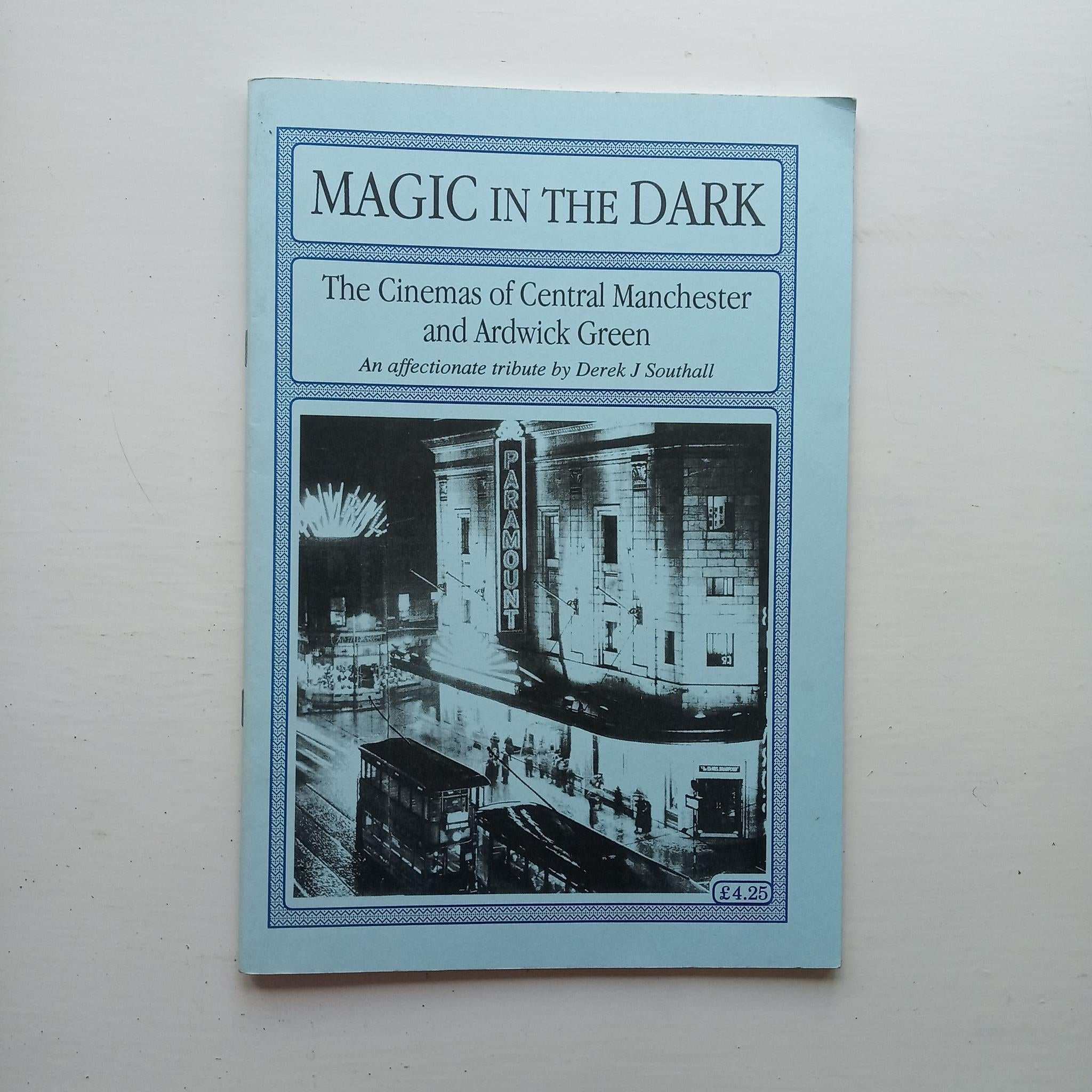 Magic in the Dark by Derek J. Southall