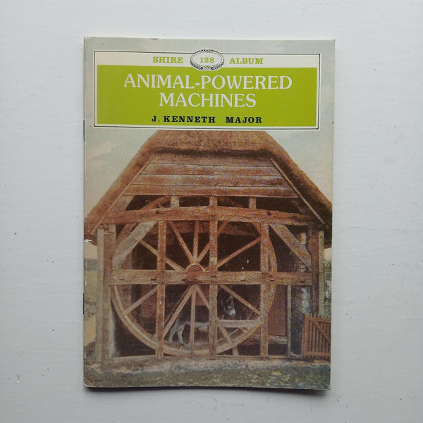 Animal Powered Machines by J. Kenneth Major