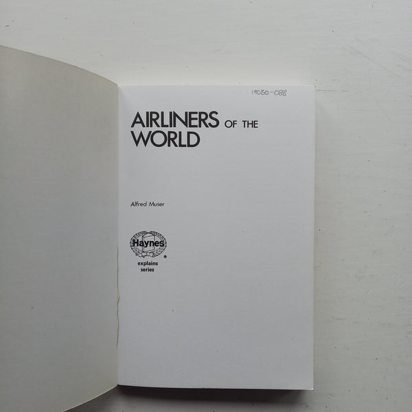 Airliners of the World by Alfred Muser