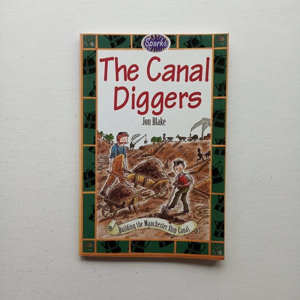 The Canal Diggers by Jon Blake