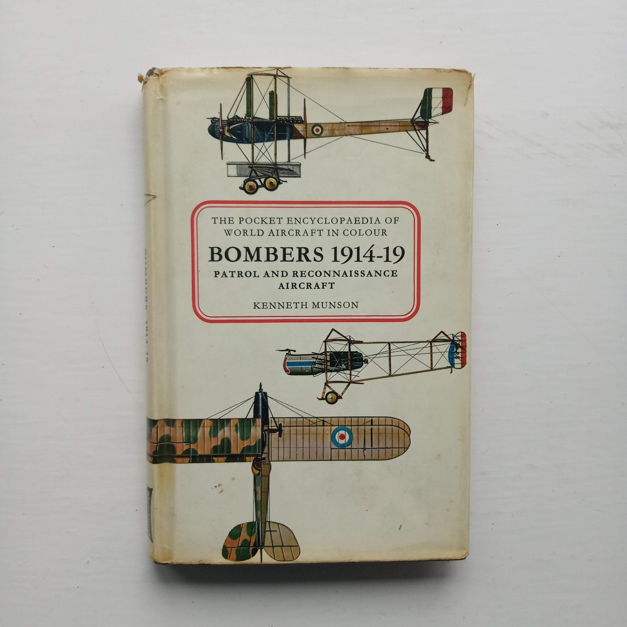 Bombers 1914-19: Patrol and Reconnaissance Aircraft by Kenneth Munson