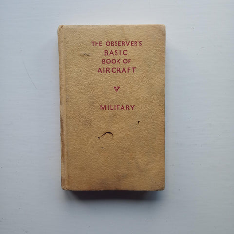 The Observer's Basic Book of Aircraft by William Green