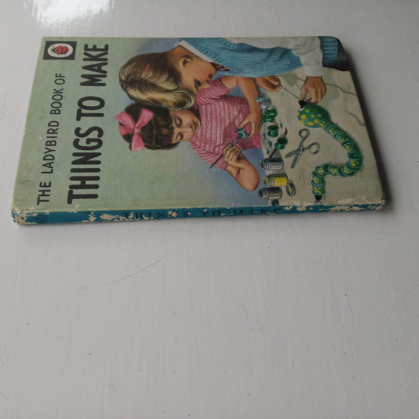The Ladybird Book of Things To Make by Mia F Richey