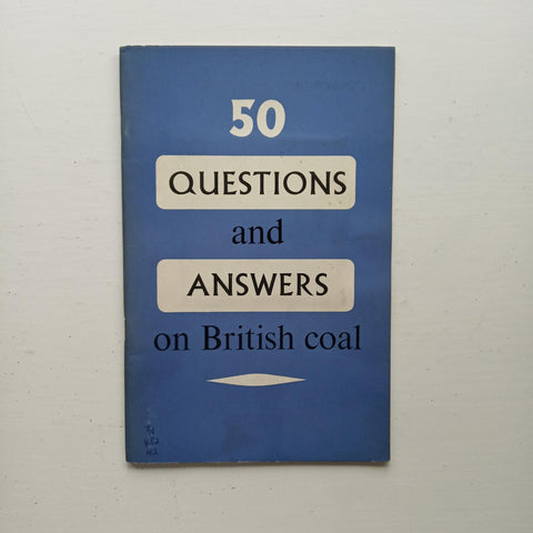 50 Questions and Answers on British Coal by National Coal Board