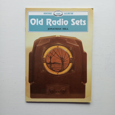 Old Radio Sets by Jonathan Hill