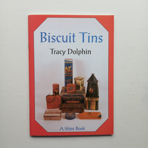 Biscuit Tins by Tracy Dolphin
