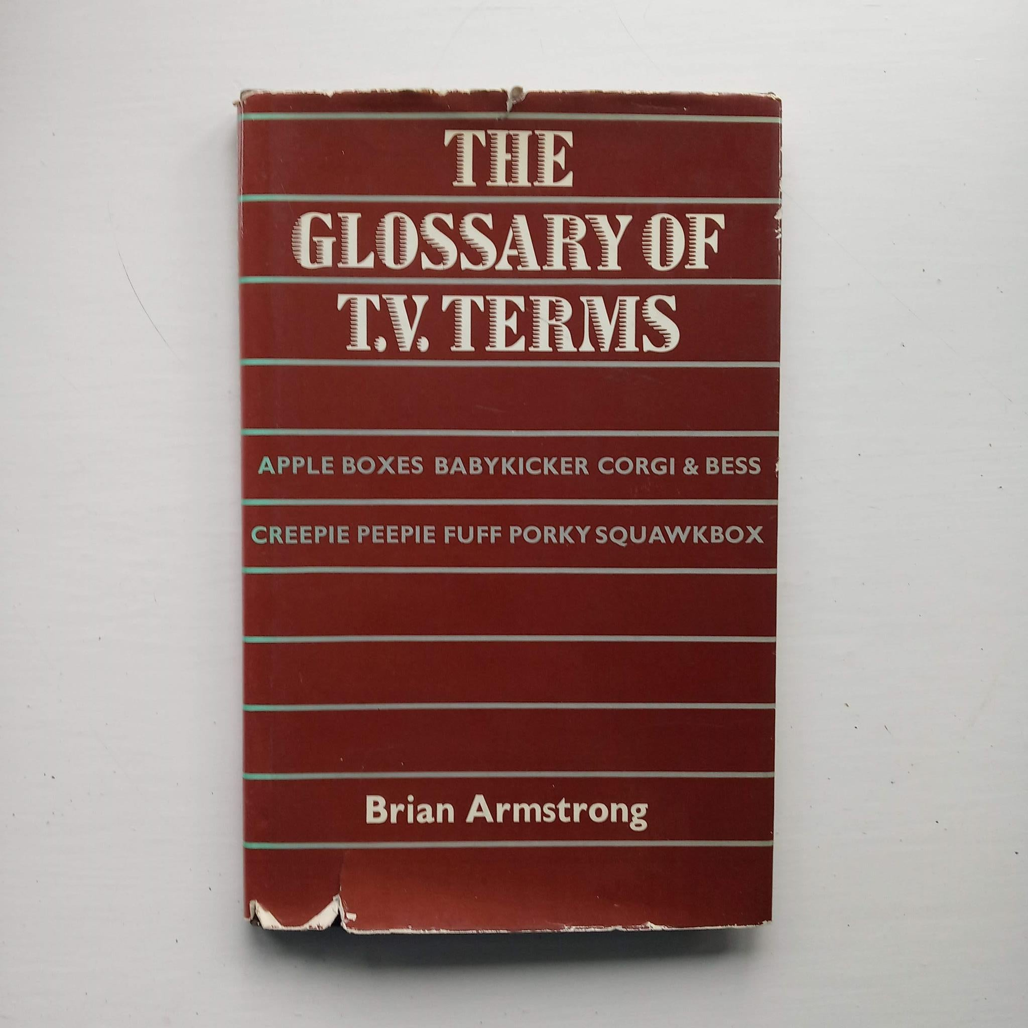 The Glossary of TV Terms by Brian Armstrong