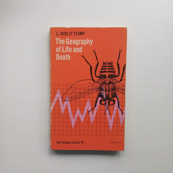 The Geography of Life and Death by L. Dudley Stamp