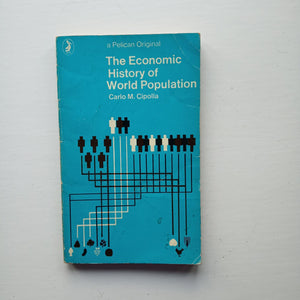 The Economic History of World Population by Carlo M. Cipolla