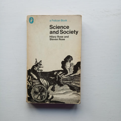 Science and Society by Hilary and Steven Rose