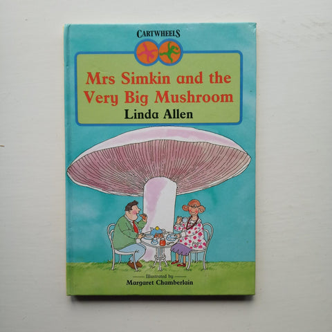 Mrs Simpkin and the Very Big Mushroom by Linda Allen