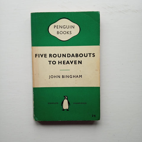 Five Roundabouts to Heaven by John Bingham