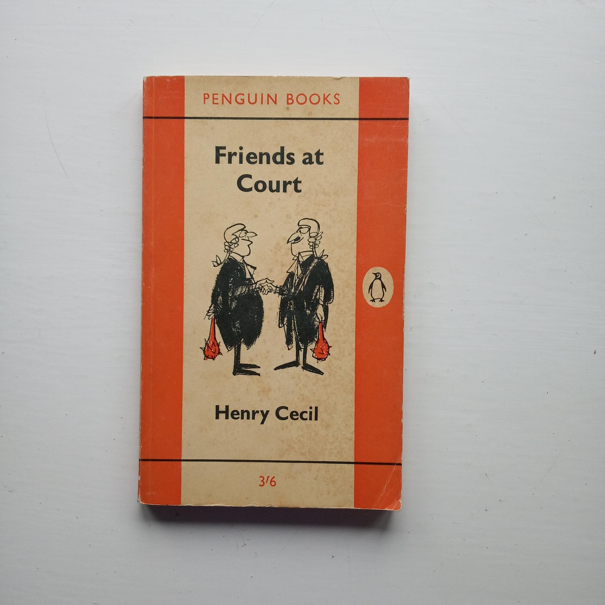 Friends at Court by Henry Cecil