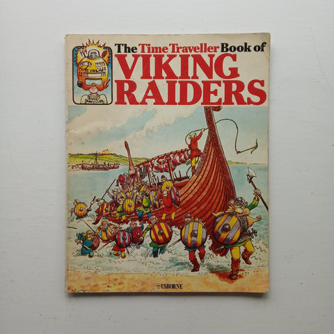 The Time Traveller Book of Viking Raiders by Anne Civardi and James Graham-Campbell