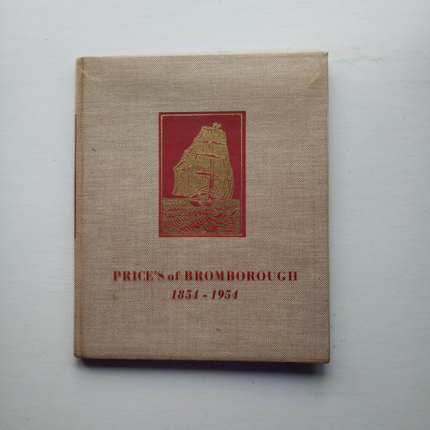 Price's of Bromborough 1854-1954 by Price's of Bromborough
