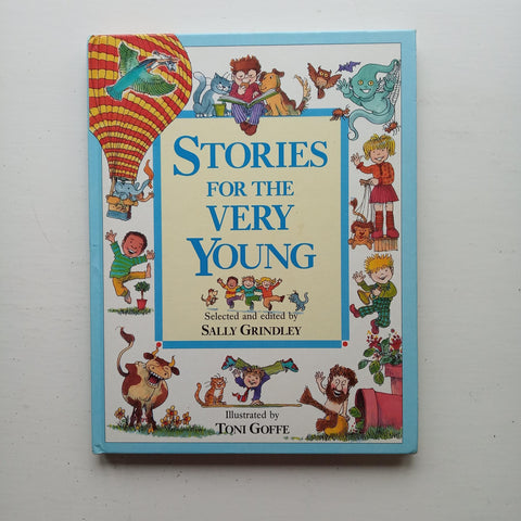 Stories for the Very Young by Sally Grindley (ed)