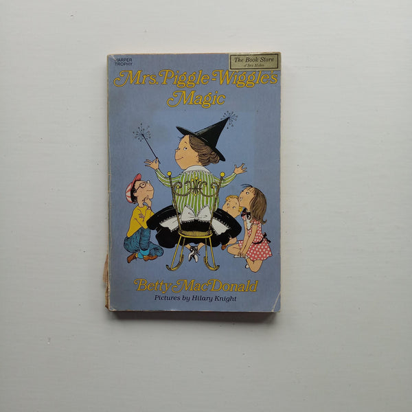 Mrs Piggle-Wiggle's Magic by Betty MacDonald
