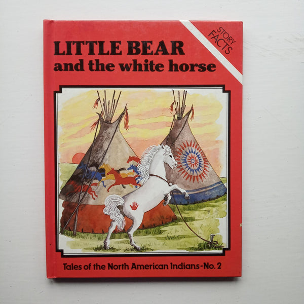 Little Bear and the White Horse by Neil and Ting Morris