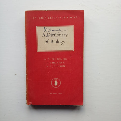 A Dictionary of Biology by Abercrombie et al