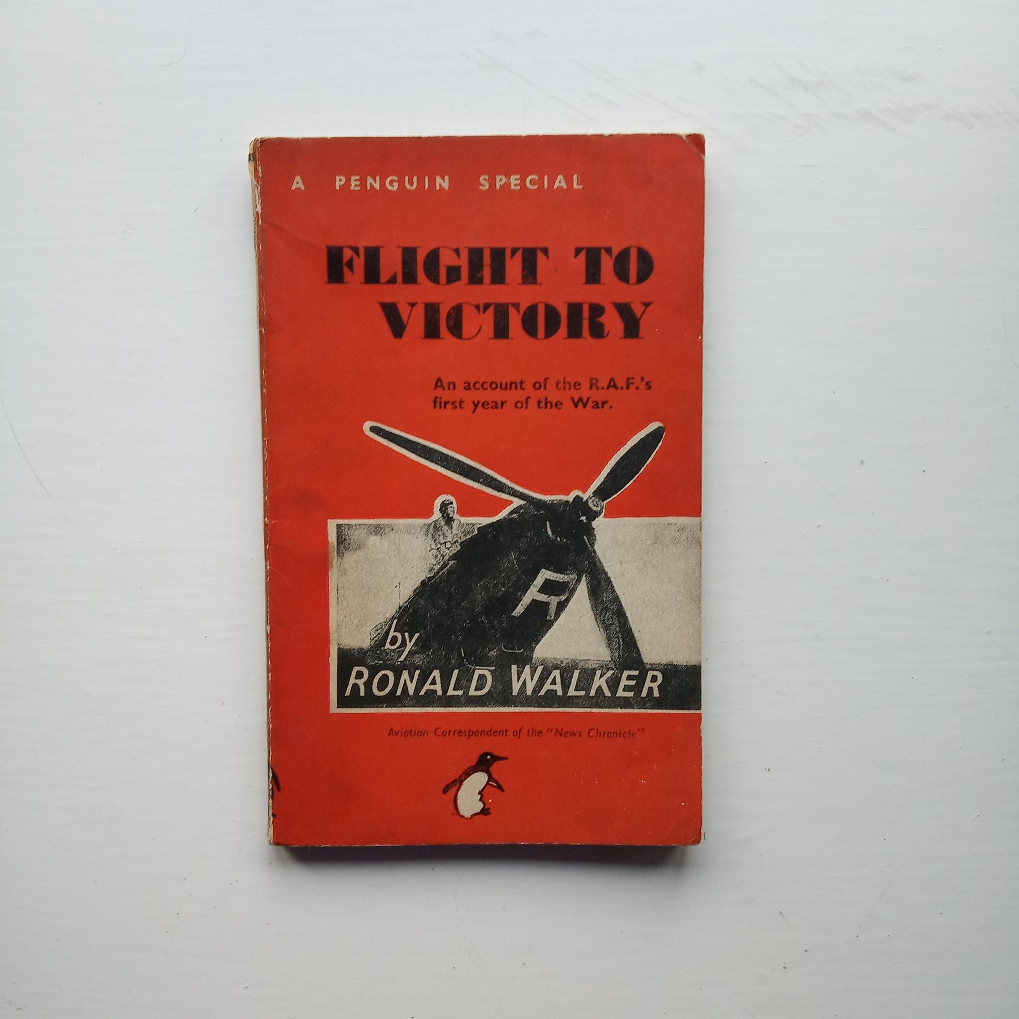 Flight to Victory by Ronald Walker