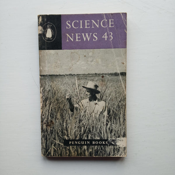 Science News 43 by Archie and Nan Clow (eds)