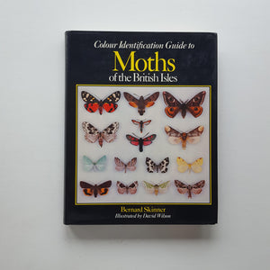 Colour Identification Guide to the Moths of the British Isles by Bernard Skinner