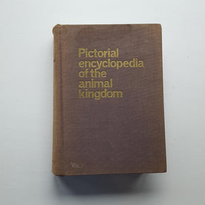 Pictorial Encyclopedia of the Animal Kingdom by V.J. Stanek