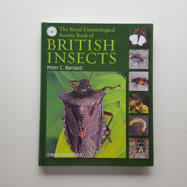 The Royal Entomological Society Book of British Insects by Peter C. Barnard